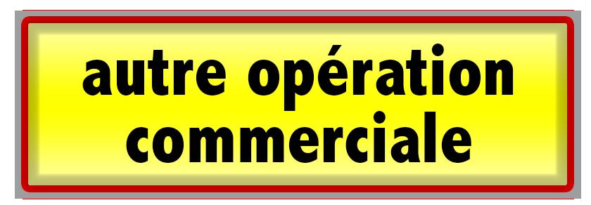 Autre Opération Commerciale